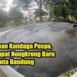 Taman Kandaga Puspa, Tempat Nongkrong Baru di Kota Bandung