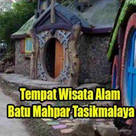 Tempat Wisata Alam Batu Mahpar Tasikmalaya